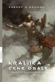 Kraljica crne obale : i druge priče o legendarnom barbaru