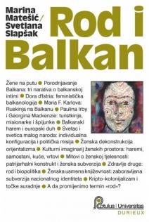 Rod i Balkan : porodnjavanje balkanizma : putovanje do druge, s preprekama
