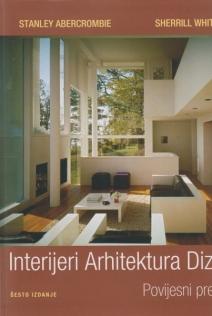 Interijeri, arhitektura, dizajn : povijesni pregled