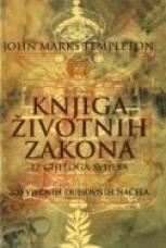 KNJIGA ŽIVOTNIH ZAKONA IZ CIJELOGA SVIJETA - 200 vječnih duhovnih načela