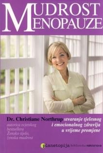 Mudrost menopauze - stvaranje tjelesnog i emocionalnog zdravlja tijekom razdoblja promjene