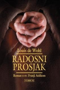 Radosni prosjak : roman o sv. Franji Asiškom