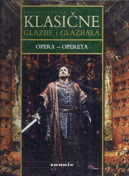 Enciklopedija klasične glazbe i glazbala: Opera - opereta