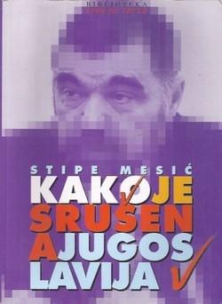 Kako je srušena Jugoslavija