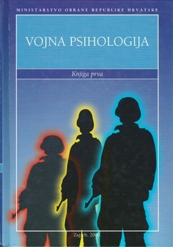 Vojna psihologija : priručnik za hrvatske časnike (knjiga prva)