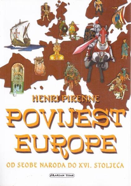 Povijest Europe : od seobe naroda do XVI. stoljeća