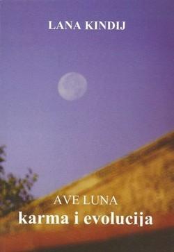 Ave luna : karma i evolucija