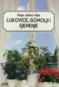 Moje sobno bilje: Lukovice, gomolji i sjemenje
