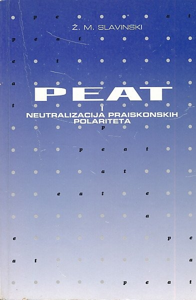 PEAT i neutralizacija praiskonskih polariteta : teorija i praksa