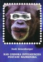 Kad ljudska inteligencija postane majmunska