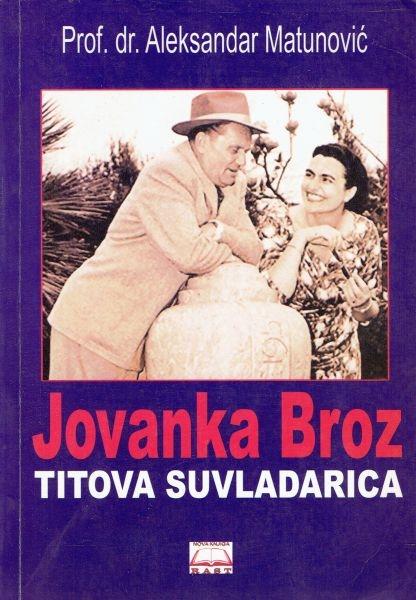 Jovanka Broz : Titova suvladarica