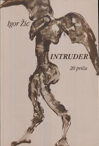 Intruder : 20 priča