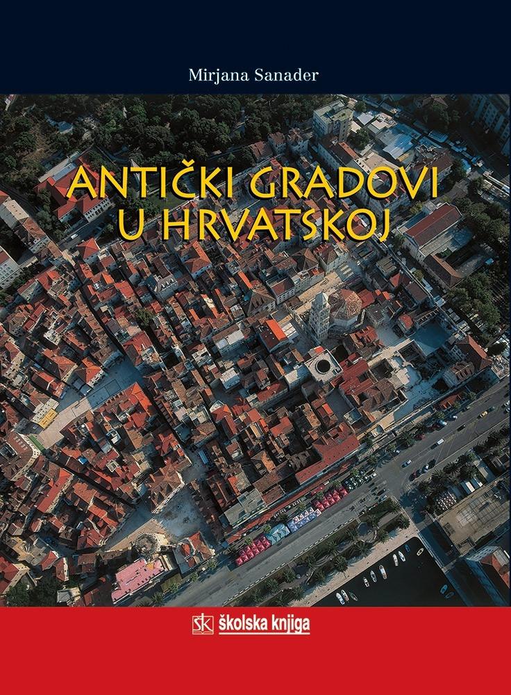 Antički gradovi u Hrvatskoj
