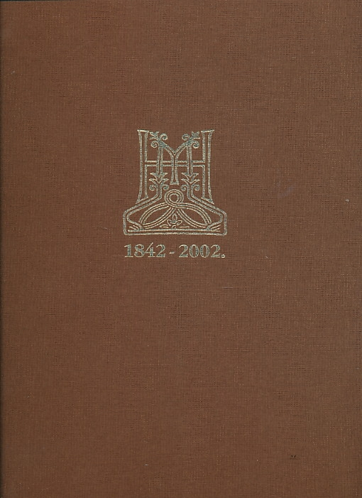 Spomenica Matice hrvatske : 1842-2002.