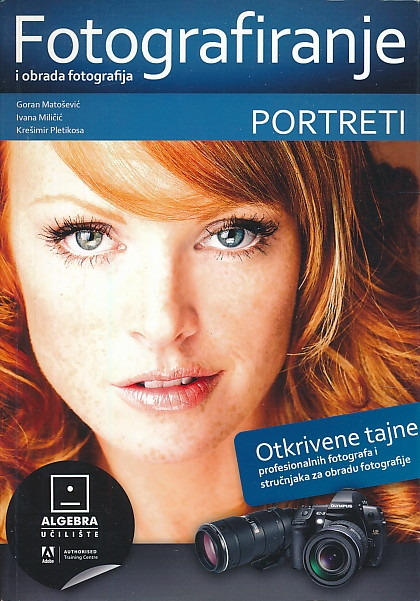 Fotografiranje i obrada fotografija : portreti