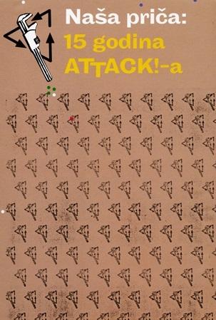 Naša priča : 15 godina Attack!-a