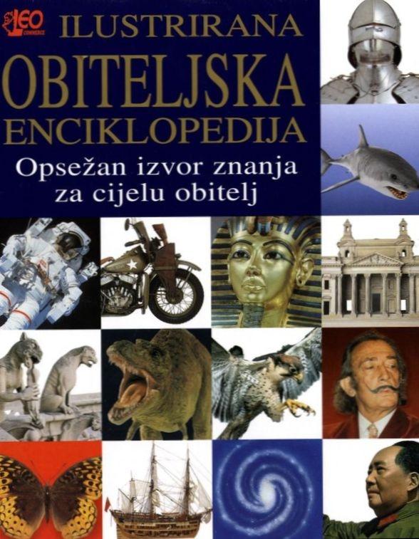 Ilustrirana obiteljska enciklopedija - Opsežan izvor znanja za cijelu obitelj