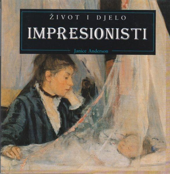Impresionisti : život i djelo