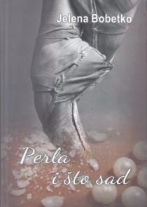 Perla i što sad