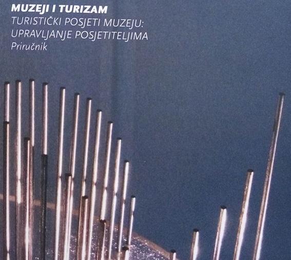 Muzeji i turizam : turistički posjeti muzeju: upravljanje posjetiteljima