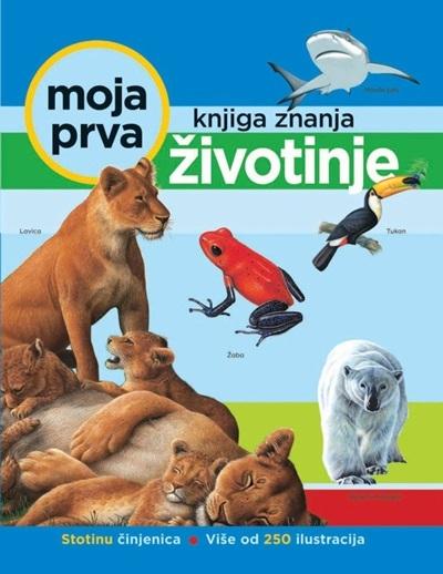 Moja prva knjiga znanja - Životinje