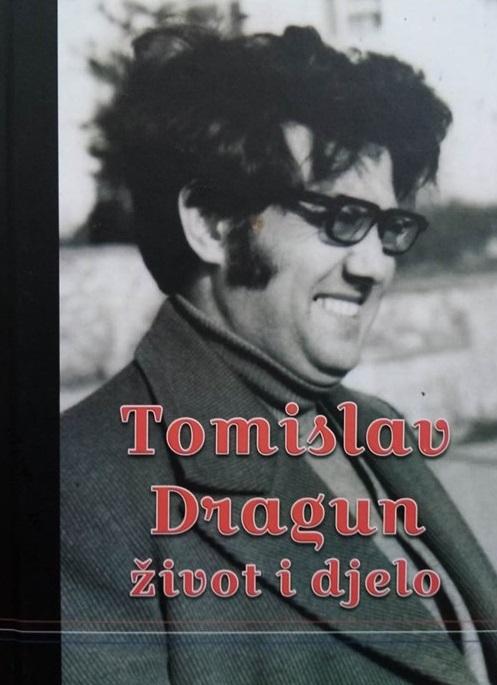 Tomislav Dragun : život i djelo