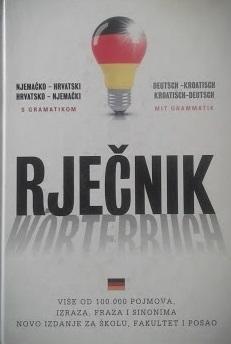 Rječnik njemačko-hrvatski, hrvatsko-njemački : s njemačkom gramatikom