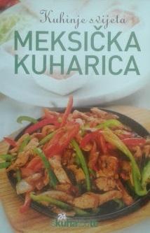 Kuhinje svijeta - Meksička kuharica