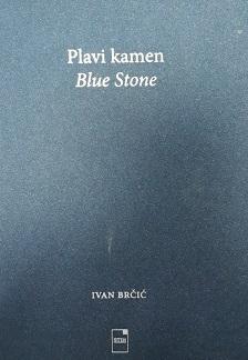 Plavi kamen = Blue stone
