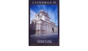 Cattedrale Di Sibenik