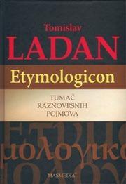 Etymologicon : tumač raznovrsnih pojmova