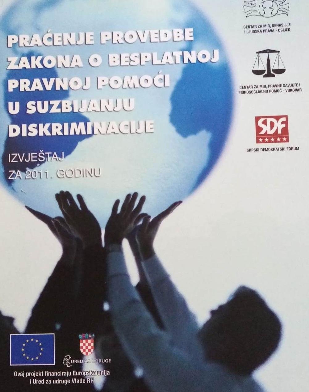 Koliko jednakosti? : praćenje provedbe Zakona o besplatnoj pravnoj pomoći i Zakona o suzbijanju diskriminacije