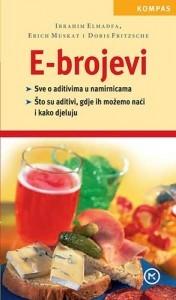 E-brojevi : aditivi u našim namirnicama