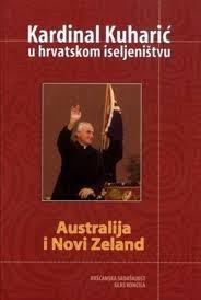 Kardinal Kuharić u hrvatskom iseljeništvu : Australija i Novi Zeland