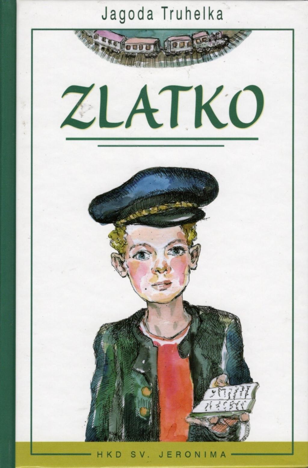 Zlatko : roman o dječaku