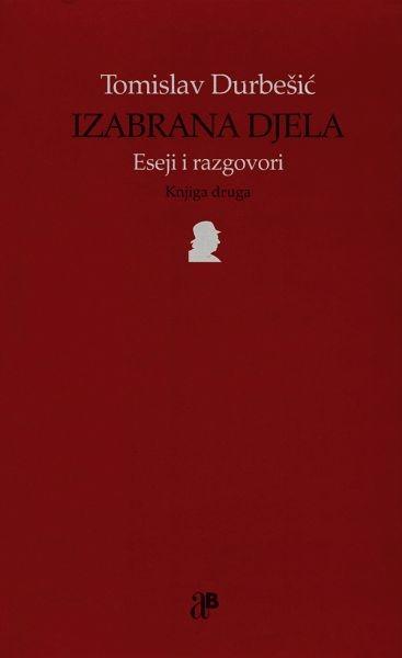 Izabrana djela - Eseji i razgovori (2.knjiga)