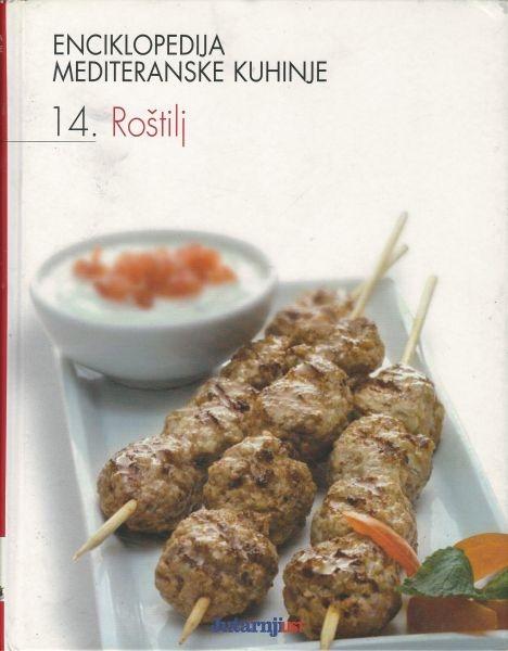 Enciklopedija mediteranske kuhinje 14: Roštilj
