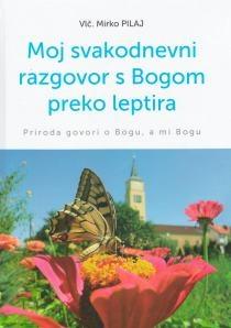 Moj svakodnevni razgovor s Bogom preko leptira