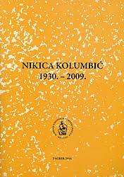 Nikica Kolumbić 1930. - 2009.