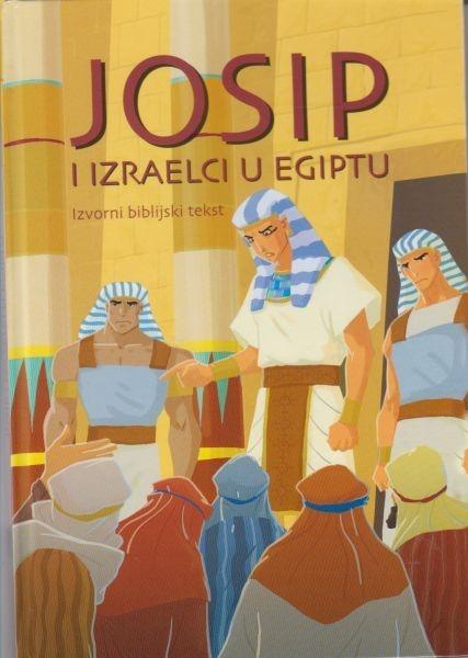 Josip i Izraelci u Egiptu : izvorni biblijski tekst