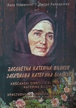 Zagonetna Katerina Bilokur : kršćanski simboli u slikarstvu Katerine Bilokur