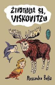 Životinja si, Viskovitzu