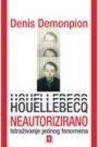 Houellebecq neautorizirano : istraživanje jednog fenomena