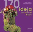 170 ideja za Advent i Božić