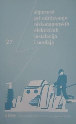 Sigurnost pri održavanju niskonaponskih električnih instalacija i uređaja: POU-27