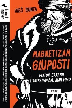 Magnetizam gluposti : Platon, Erazmo Roterdamski, Alan Ford