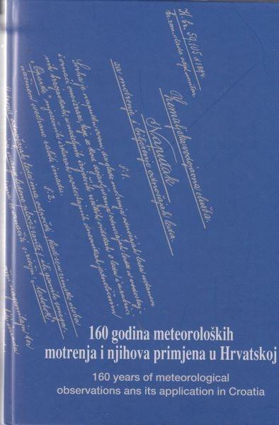 160 godina meteoroloških motrenja i njihova primjena u Hrvatskoj