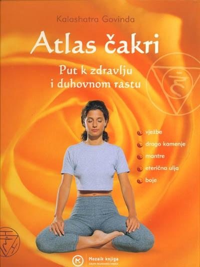 Atlas čakri : put k zdravlju i duhovnom rastu