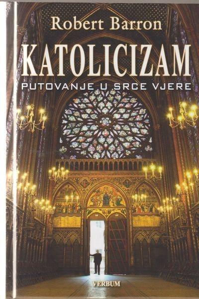 Katolicizam : putovanje u srce vjere