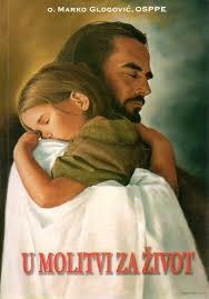 U molitvi za život